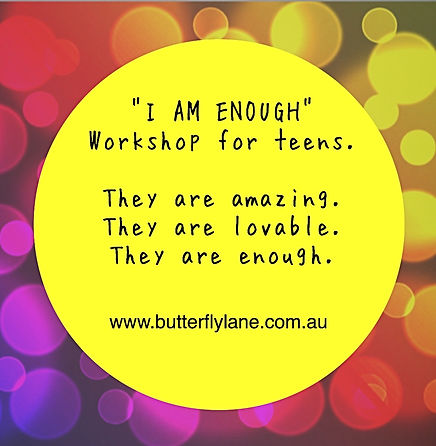 Workshop for Teens - I am Enough