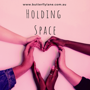 What does Holding Space mean?