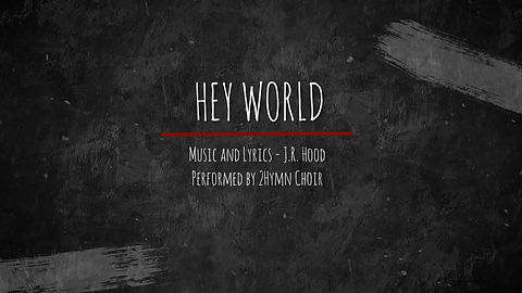 hey world title video.jpg