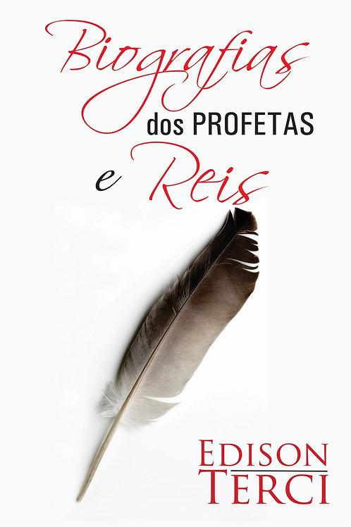 Biografias dos Profetas e Reis