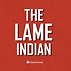 thelameindian.png