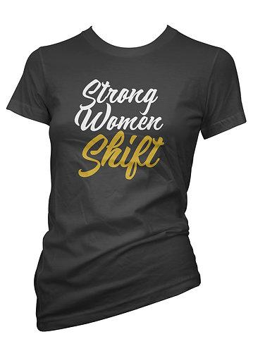 Coming Soon! Strong Women Shift Tee's