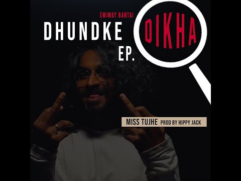 "EMIWAY - ""MISS TUJHE"" LYRICS | (DHUNDKE DIKHA EP) (PROD BY HIPPY JACK) | Hiindi Rap Songs"