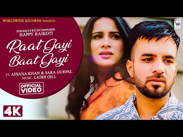 """RAAT GAYI BAAT GAYI"" LYRICS - Happy Raikot' Afsana Khan 