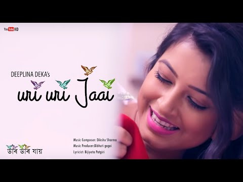 Uri Uri Jaai Song Lyrics by Deeplina Deka | Assamese song