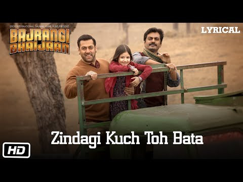 """Zindagi Kuch Toh Bata"" Lyrics | Bajrangi Bhaijan | Jubin Nautiyal | Pritam | Hindi Songs Lyrics"