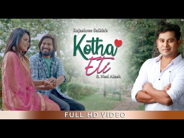 """KOTHA ETI KOU NE"" LYRICS - Rajashree Saikia ft. Neel Akash | Latest Assamese Songs Lyrics 2019"