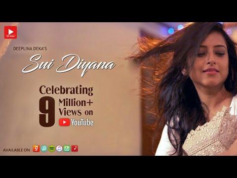 Sui Diyana | Deeplina Deka | Assamese Hit song 2018 | Assamese Video song | Assamese gaan