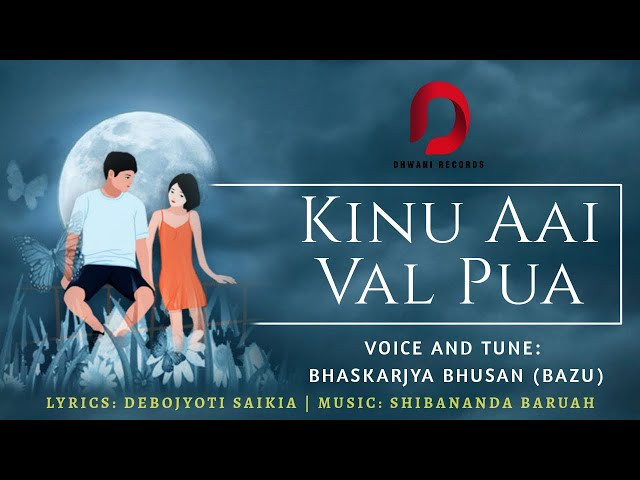 """KINU EI BHALPUWA"" LYRICS - Bhaskarjya Bhushan Borah 