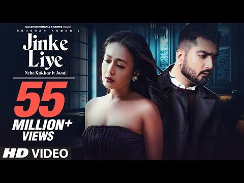 """JINKE LIYE"" LYRICS - Neha Kakkar Feat. Jaani | Hindi Songs Lyrics"