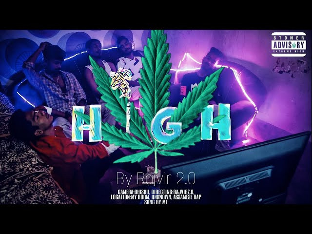 """HIGH"" LYRICS - R∆JVIR 2.∅ | Latest Assamese Rap Song"