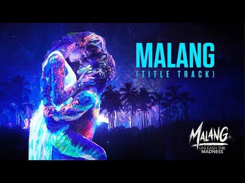 """Malang"" Title track Lyrics | Ved Sharma | Hindi Songs Lyrics"