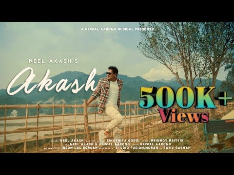 O Akash by Neel Akash   Assamese New song