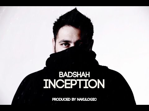 """INCEPTION"" LYRICS - Badshah 