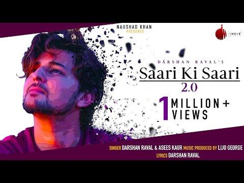 Saari Ki Saari 2.0 Lyrics by Darshan Raval | Hindi Song Lyrics