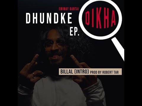 EMIWAY - BILLAL (INTRO) Lyrics | (DHUNDKE DIKHA EP) | Hindi Rap Songs