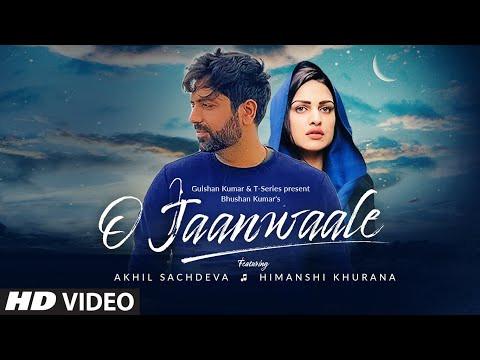 """O Jaanwaale"" Lyrics | Akhil Sachdeva | Hindi Songs"