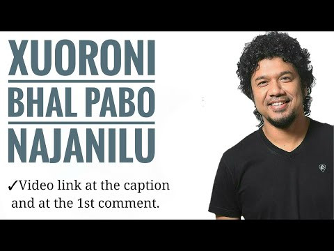 Xuoroni | Papon | Assamese all time hit song