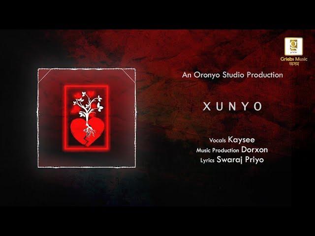 """Xunyo"" Lyrics- Kaysee | Swaraj Priyo | Latest Assamese Hit Songs"