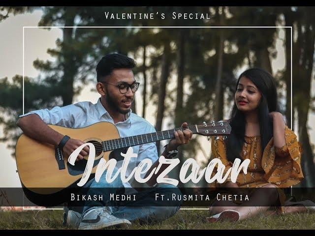 """""""INTEZAAR"""" LYRICS - Bikash Medhi   Hindi Songs Lyrics"""