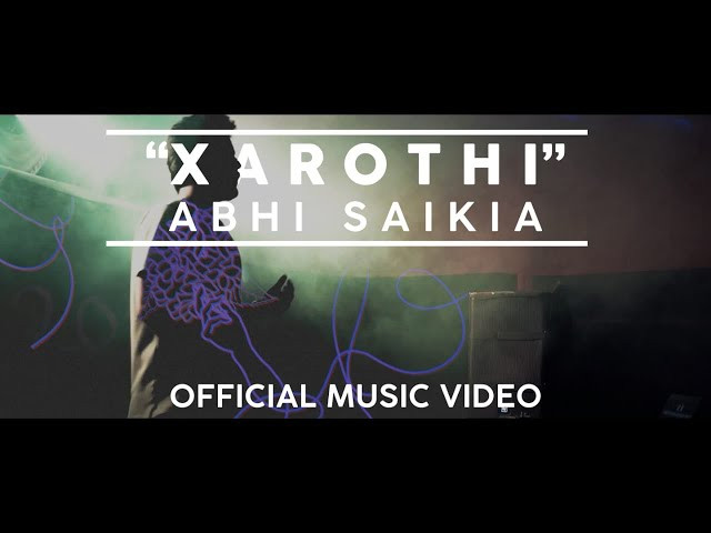 """Xarothi"" Lyrics by Abhi Saikia 