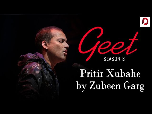 """PRITIR HUBAAKHE"" LYRICS - Zubeen Garg 