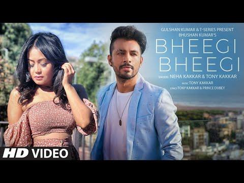 """BHEEGI BHEEGI"" LYRICS - Neha Kakkar | Tony Kakkar | Hindi Songs Lyrics"