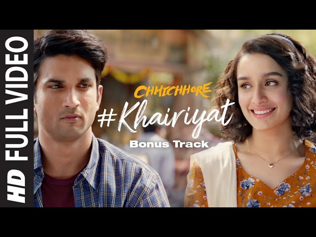 """KHAIRIYAT"" Lyrics-CHHICHHORE 