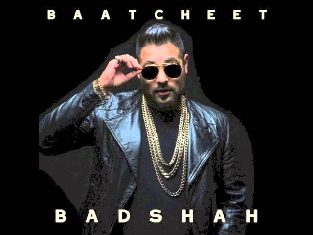 """BAATCHEET"" LYRICS - Badshah 