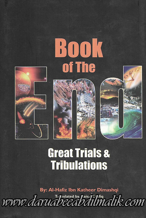 Book of The End: Great Trials and Tribulations