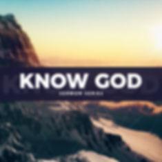KNOW GOD series square 3.jpg