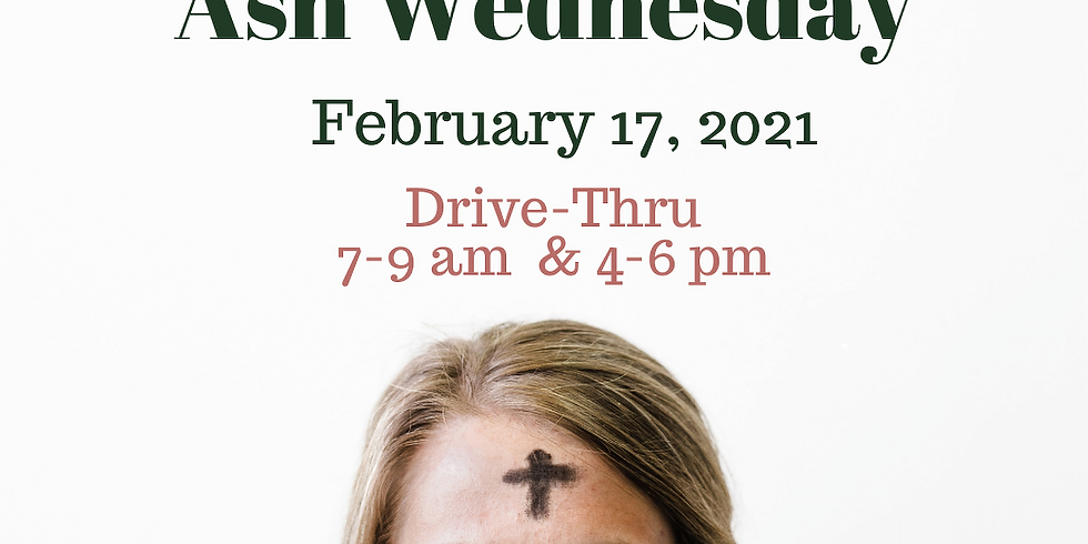 Ash Wednesday Drive Thru