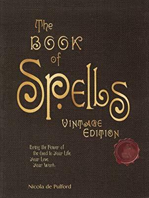 The Book of Spells Vintage Edition by Nicola de Pulford