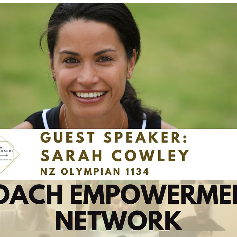 Coach Empowerment Network with Sarah Cowley