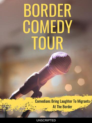 Border Comedy Tour