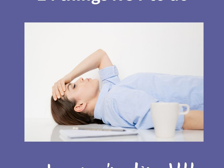 24 things NOT to do when you're tired!