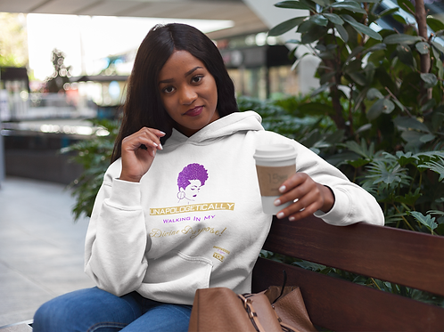 Unapologetically Walking in My Divine Purpose! Hoodie