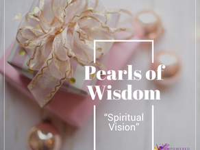 Pearls of Wisdom: Spiritual Vision