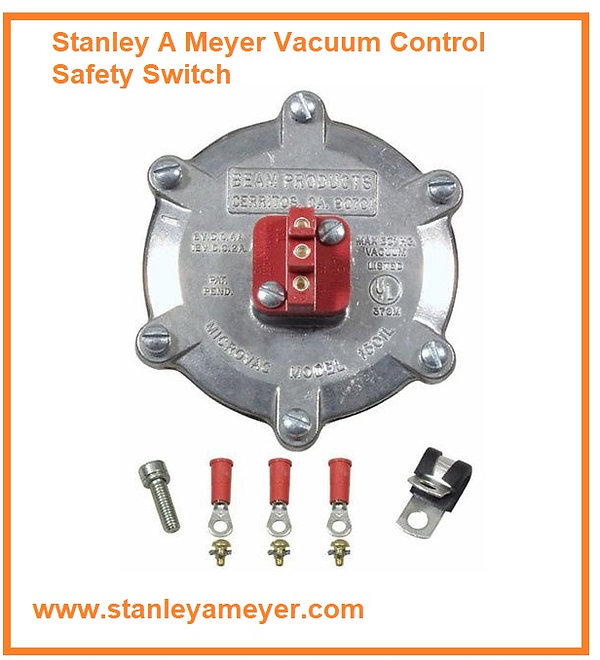 Stanley A Meyer Vacuum Control Safety Sw