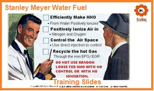 Stanley Meyer Water Fuel Training Slides