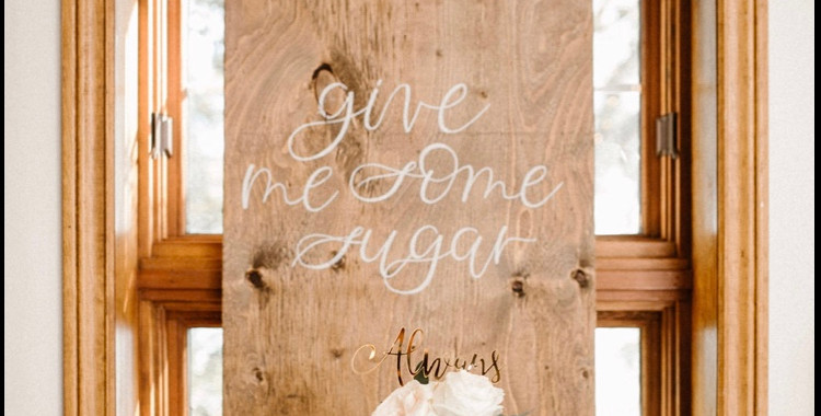 Give Me Some Sugar Wooden Dessert Sign