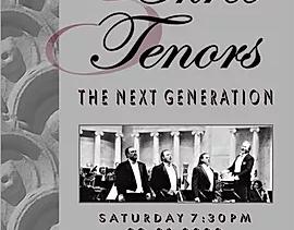 February 1, 2020- Three Tenors! – The Next Generation
