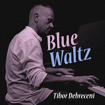 Tibor_Debreceni_Blue_Waltz_cover__.jpg