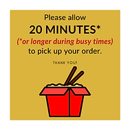 Please allow 20 minutes (or longer durin