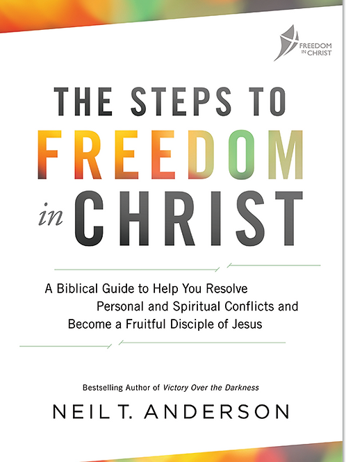 Steps To Freedom In Christ 2017