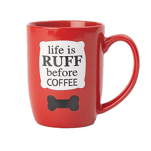 Tasse ''Life is ruff''