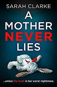 A Mother Never Lies.jpg
