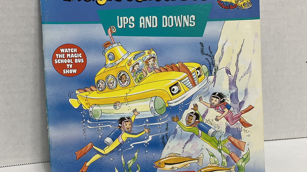 The Magic School Bus: Ups and Downs