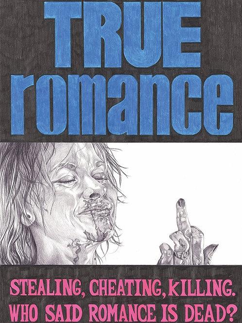 True Romance PRINT