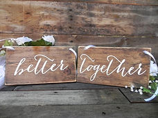 better-together-signs-better-together-si